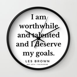 44 |  Les Brown  Quotes | 190824 Wall Clock