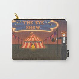 wellcome to the eye show Carry-All Pouch
