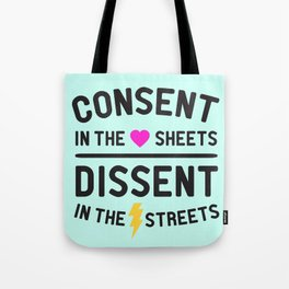 Consent + Dissent Tote Bag