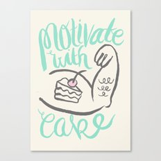 Motivate with Cake Canvas Print