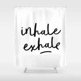 Inhale Exhale black and white contemporary minimalism typography print home wall decor bedroom Shower Curtain