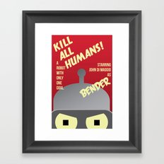 Kill All Humans Framed Art Print