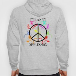 All you need is Oppression Hoody