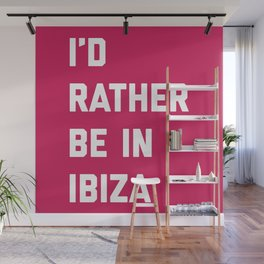 Be In Ibiza Music Quote Wall Mural