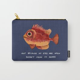 Not Awake Fish Carry-All Pouch