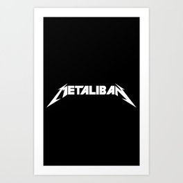Metaliban(White Letters) Art Print