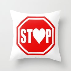 Stop In The Name of Love #1 t-shirt canvas print Throw Pillow