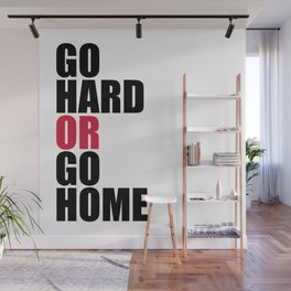 Go Hard Gym Quote Wall Mural