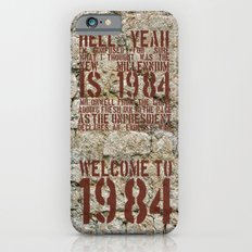 Welcome To 1984 Slim Case iPhone 6s
