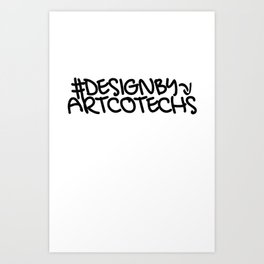 Artcotechsure: Design By Us (white) Art Print