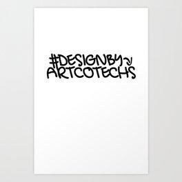 Artcotechsure: Design By Us (white) Art Print