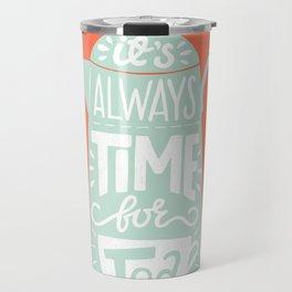 Tea quote Travel Mug