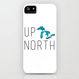 UP NORTH with watercolor great lakes iPhone Case
