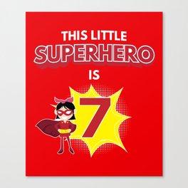 7th Birthday Girl Superhero Funny Gift Canvas Print