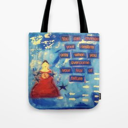 Fight your Fears! Tote Bag