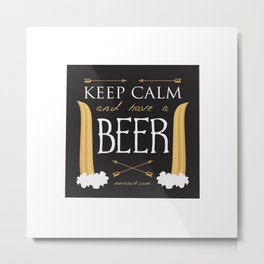 Have A Beer Metal Print
