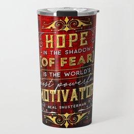 Hope in the shadow Travel Mug
