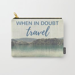 When in doubt - travel Carry-All Pouch