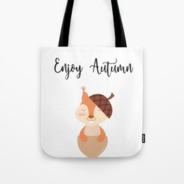 Little Squirrel Happy Autunm - Fall Begins Tote Bag