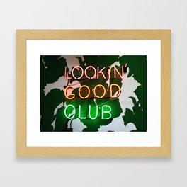 Lookin' good club Framed Art Print