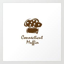 Connecticut Muffin Art Print