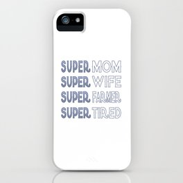 Super Farmer Mom iPhone Case