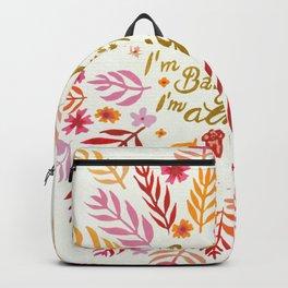 Baby I believe I'm fine Backpack