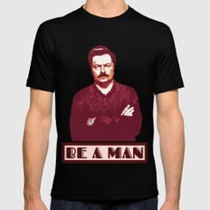 Be A Man  |  Ron Swanson Mens Fitted Tee Black X-LARGE