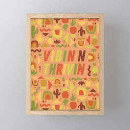 Vibin n Thrivin Framed Mini Art Print
