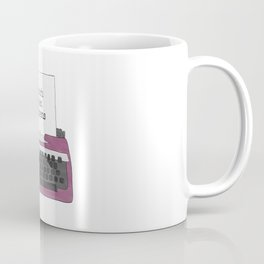 Watch What Happens Coffee Mug