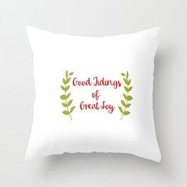 Good Tidings of Great Joy Throw Pillow