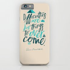 Shackleton Quote on Difficulties - Illustration, typography, interior design, wall decorations, deco Slim Case iPhone 6s