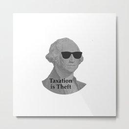 George Washington Cool Sunglasses with Taxation is Theft Metal Print