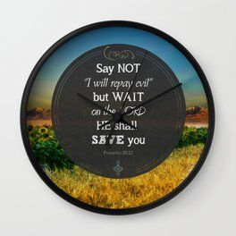 Proverbs 20:22 Wait on the Lord Wall Clock