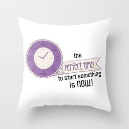 Start Now! Throw Pillow