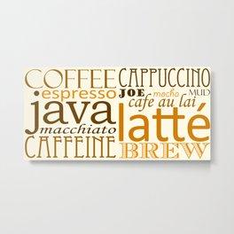 Coffee Words Metal Print