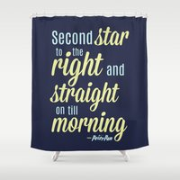 peter pan Shower Curtains featuring Peter Pan Quote by Rosaura Grant