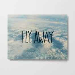 Fly Away x Clouds Metal Print