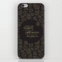 Seek First the Kingdom of God iPhone Skin