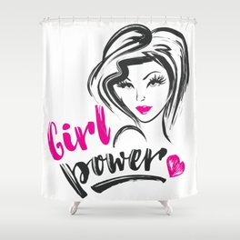 Girl power Shower Curtain