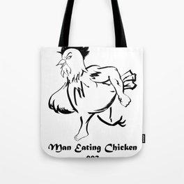 Man Eating Chicken 002 Tote Bag