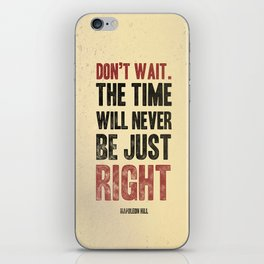 Don't wait iPhone Skin
