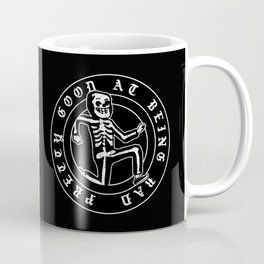 Pretty Good At Being Bad Coffee Mug