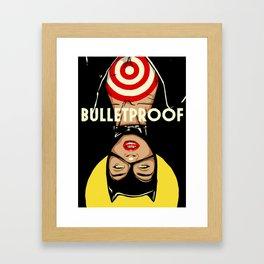 Bulletproof Framed Art Print