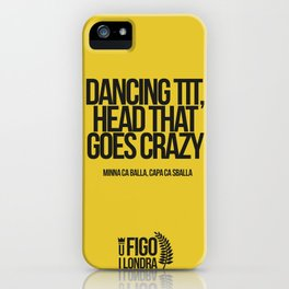 MINNA CA BALLA, CAPA CA SBALLA iPhone Case