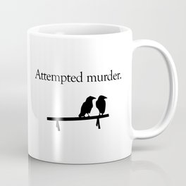 Attempted Murder Kaffeebecher