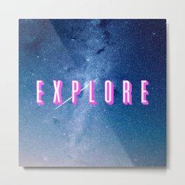 Explore - Space Typography Metal Print
