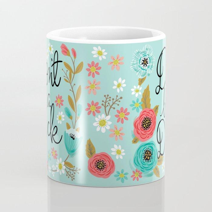 Pretty Swe*ry: Don't Be a Dick Coffee Mug