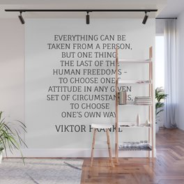 Viktor Frankl Stoic Quote - TO CHOOSE ONE'S OWN WAY Wall Mural