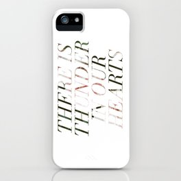 thunder in our hearts iPhone Case